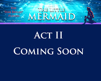 Little Mermaid Act II